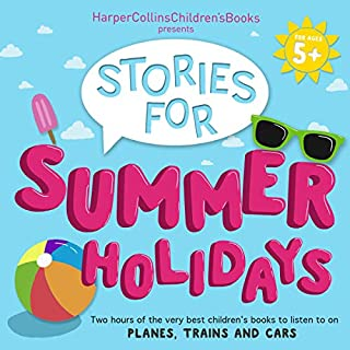 HarperCollins Children's Books Presents: Stories for Summer Holidays for Age 5+ cover art
