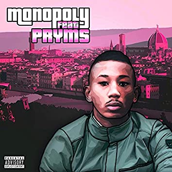 Monopoly (feat. Pryms)
