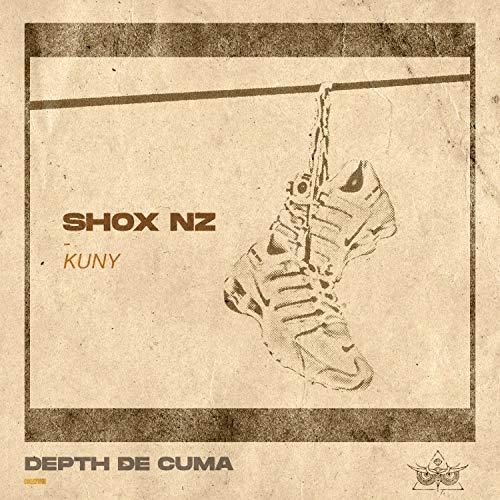 Shox Nz (Kuny) [Explicit]