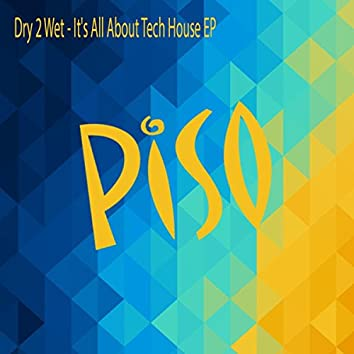 It's All About Tech House Ep