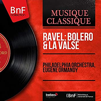 Ravel: Boléro & La valse (Mono Version)