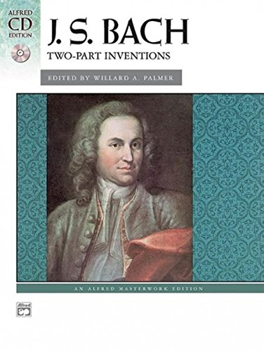 Bach -- Two-Part Inventions: Book & CD (Alfred Masterwork CD Edition)
