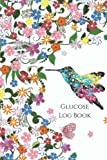 Glucose Log Book: Your Glucose Monitoring Log - Record 2 years blood sugar levels (before & after) Professional Diabetic Glucose Log Book (Glucose Log Books) (Volume 1)
