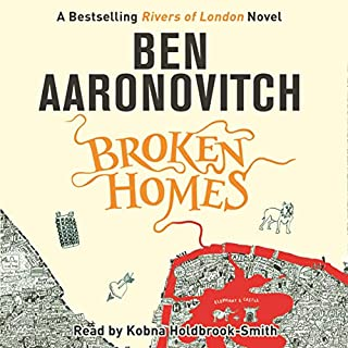 Broken Homes     Rivers of London, Book 4              Autor:                                                                                                                                 Ben Aaronovitch                               Sprecher:                                                                                                                                 Kobna Holdbrook-Smith                      Spieldauer: 10 Std. und 49 Min.     481 Bewertungen     Gesamt 4,7