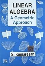 Linear Algebra: A Geometric Approach [7/30/2001] S. Kumaresan