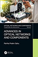 Advances in Optical Networks and Components Front Cover