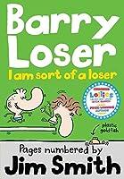 I Am Sort of a Loser (Barry Loser)