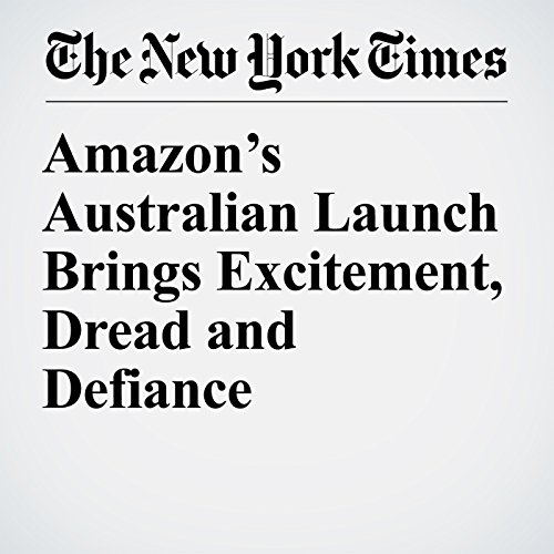 Amazon's Australian Launch Brings Excitement, Dread and Defiance copertina