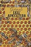 Giornale dell'apicoltura: Diario per gli amanti delle api | Diario di bordo per gli apicoltori | Libro di lavoro | Taccuino dell'inseguitore dell'ape ... le idee | Nizza Natale o compleanno Present