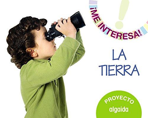 Proyecto ' La Tierra ' . Educacin infantil. Segundo ciclo (Me interesa!) - 9788490672471