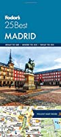 Fodor's Madrid 25 Best (Full-color Travel Guide (7))