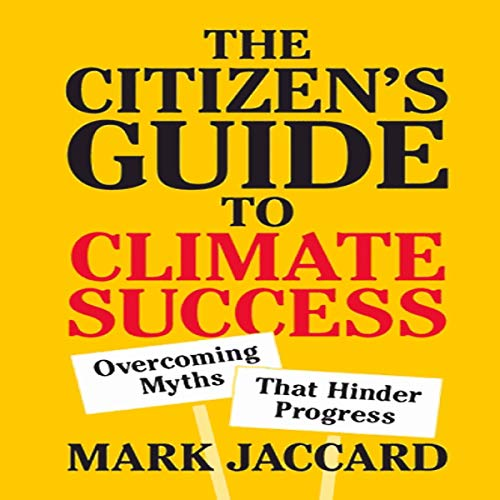 The Citizen's Guide to Climate Success audiobook cover art