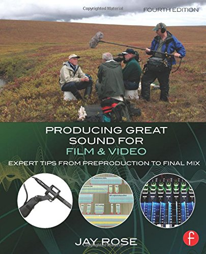 Producing Great Sound Film & Vid...