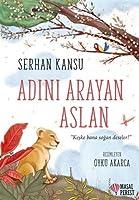 Adini Arayan Aslan