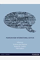 Influence: Pearson New International Edition PDF eBook: Science and Practice Kindle Edition