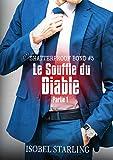 Le Souffle du Diable: Partie 1 (Shatterproof Bond - Édition française t. 5)
