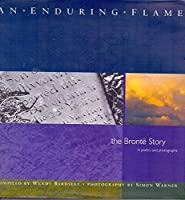 An Enduring Flame: Bronte Story in Poetry and Photographs