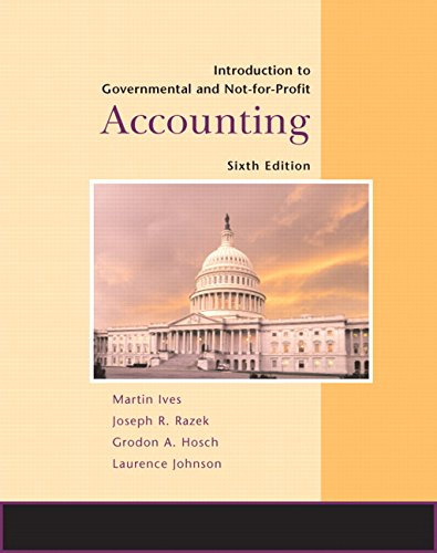 Introduction to Government and Not-for-Profit Accounting (6th Edition)