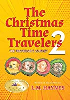 The Christmas Time Travelers 2: The Professor's Journey