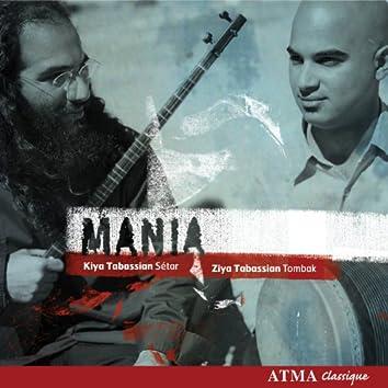 Iran Kiya and Ziya Tabassian: Mania