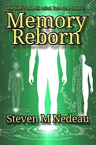 Memory Reborn by [Steven M Nedeau]