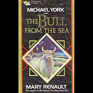 The Bull from the Sea                   By:                                                                                                                                 Mary Renault                               Narrated by:                                                                                                                                 Michael York                      Length: 2 hrs and 56 mins     Not rated yet     Overall 0.0