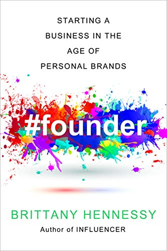 Founder: Starting an Online Business in the Age of Personal Brands (English Edition)
