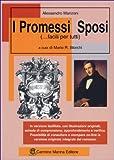 I Promessi Sposi... facili per tutti: Edizione 2019 con illustrazioni, filmati e il link per scaricare la versione integrale dell'opera