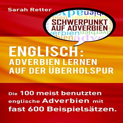 Englisch: Adverbien Lernen auf der Überholspur Titelbild