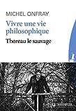 Vivre une vie philosophique - Format Kindle - 9782368905449 - 2,99 €