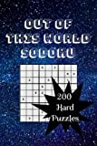 Out of This World Sodoku: 200 Hard Puzzles
