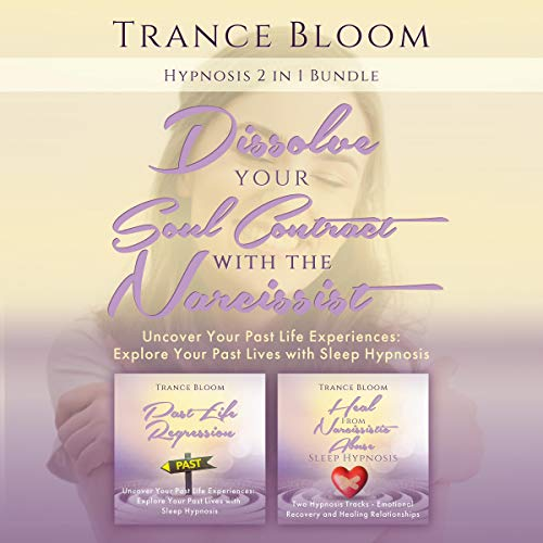 Hypnosis: 2 in 1 Bundle: Dissolve Your Soul Contract with the Narcissist cover art