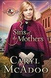 Sins Of The Mothers (Texas Romances) (Volume 4)