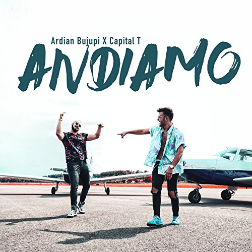 Andiamo (feat. Capital T)