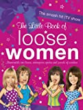 The Little Book of Loose Women (English Edition)