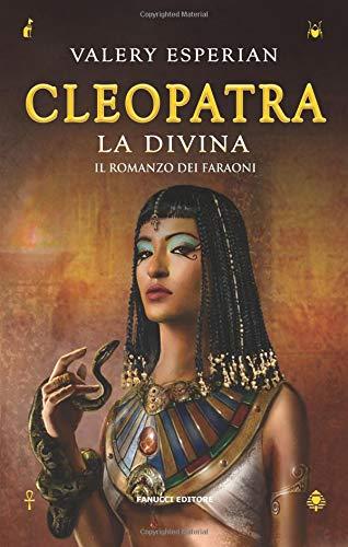 Cleopatra. La divina