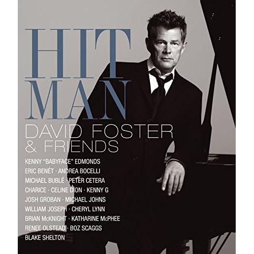 David Foster & Friends - Hit Man [Edizione: Regno Unito]