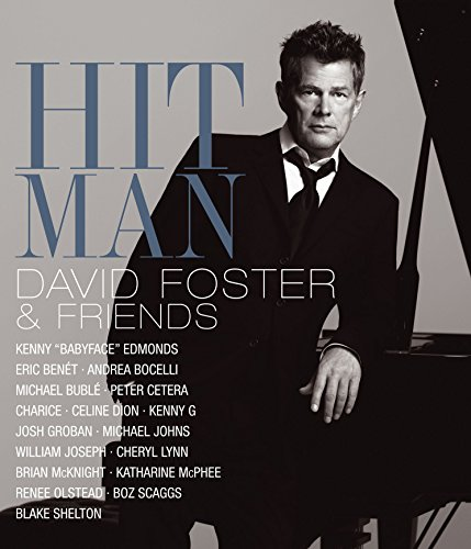 David Foster & Friends - Hit Man [Blu-ray]