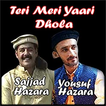 Teri Meri Yaari Dhola - Single