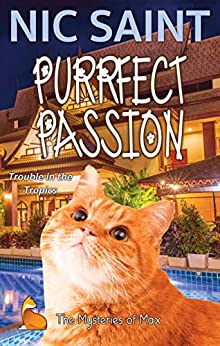 Purrfect Passion (The Mysteries of Max Book 23) by [Nic Saint]