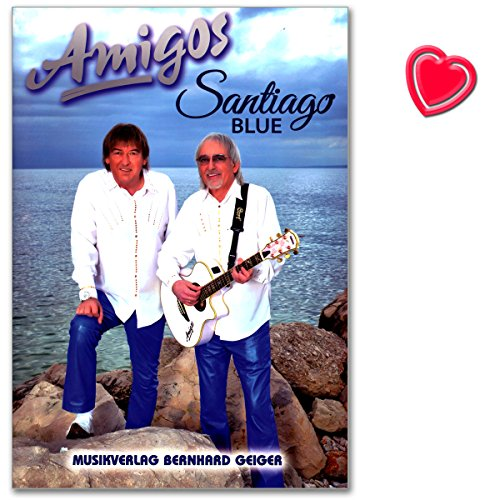 Amigos Santiago Blue - Songbuch für Klavier, Gesang, Gitarre - Notenbuch mit bunter herzförmiger Notenklammer
