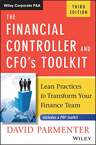 The Financial Controller and CFO's Toolkit: Lean Practices to Transform Your Finance Team (Wiley Corporate F&A) (English Edition)