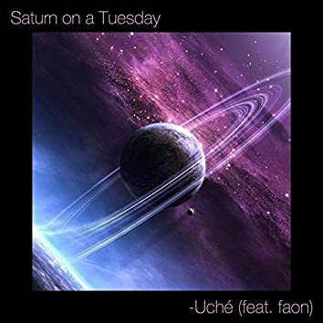 Saturn on a Tuesday (feat. faon)