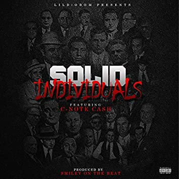 Solid Individuals (feat. C-Note Cash)