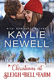 Christmas at Sleigh Bell Farm (The Elliotts of Montana Book 1) by [Kaylie Newell]