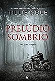 Prelúdio Sombrio (Hades Hangmen Livro 1)