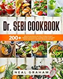 Dr. Sebi Cookbook: 200+ Mouth Watering Recipes to Drastically Improve...
