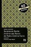 Análise Comentada - Sermão de Santo Antônio aos Peixes de Padre Antônio Vieira