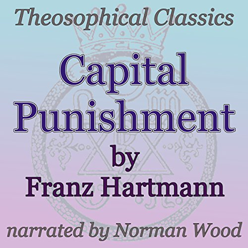 Capital Punishment: Theosophical Classics audiobook cover art