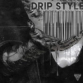 Drip Style